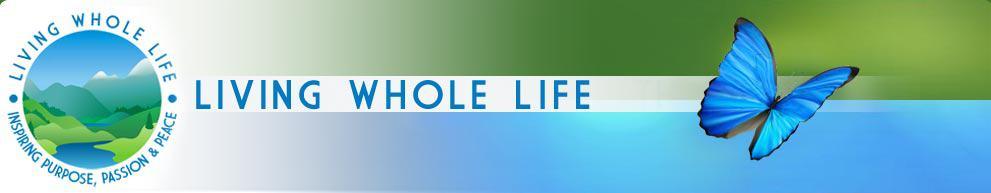 Living Whole Life